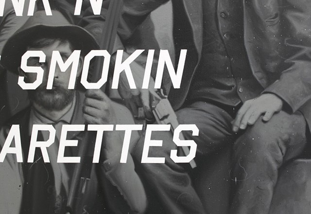 Western Characters Armed With Winchesters: Think About How He Be Dancing When He Gets Drunk And Starts Smoking Them Cigarettes, detail