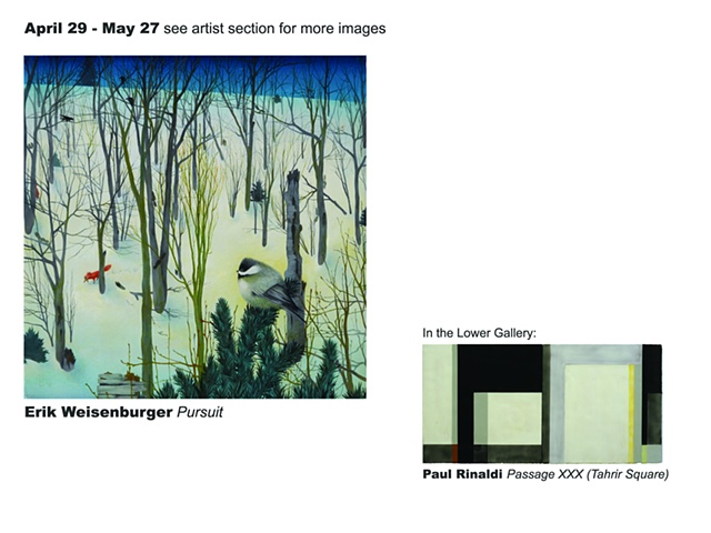 April 29 - May 27, 2011 Erik Weisenburger  In the lower gallery:  Paul Rinaldi