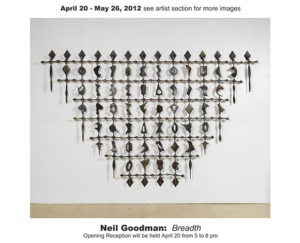 April 20 - May 26, 2012 Neil Goodman Breadth