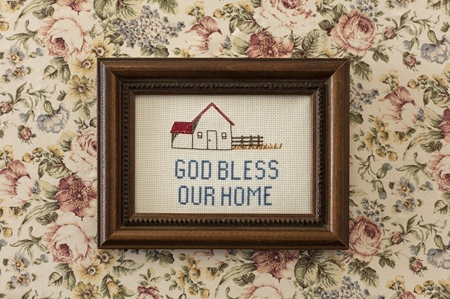 """God bless our home."""