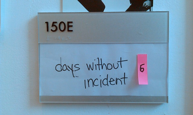 days without incident