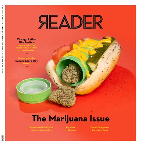 Chicago Reader Cover - 4/20 2017