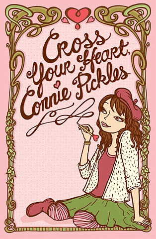 Cross Your Heart Connie Pickles