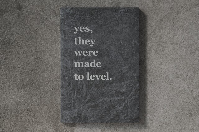 Yes, They Were Made to Level: Book