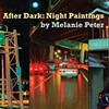 After Dark: Night Paintings May 1 - June 20, 2010