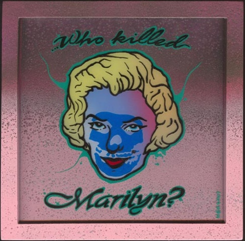 Who Killed Marilyn!