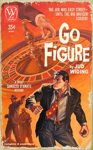 Go Figure by Jud Widing book cover thriller vintage paperback pulp