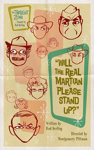 twilight zone will the real martian please stand up? poster print by stephen andrade art