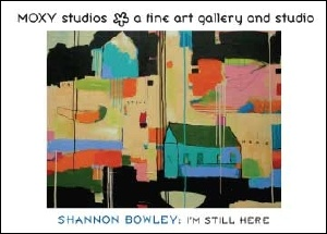 Exhibit Postcard for Shannon Bowley - May 2006