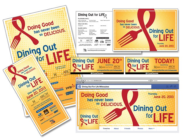 Dining Out for Life (Milwaukee)  Poster, Rack Card, Postcard, Clear Channel Digital Billboards and Social Media Graphics  May 2013