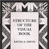 Structure of the Visual Book: Book 95 by Keith A. Smith  Keith Smith Books, Rochester, NY