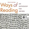 Ways of Reading: An Anthology for Writers by Bartholomae, Petrosky & Waite  Bedford / St. Martin's  [Cover Photograph, 2013]