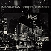 Manhattan Street Romance