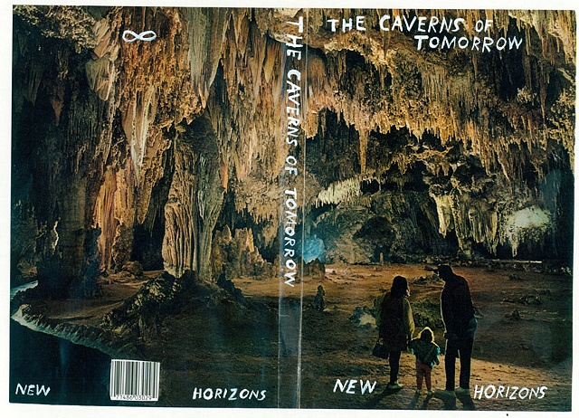 The Caverns of Tomorrow