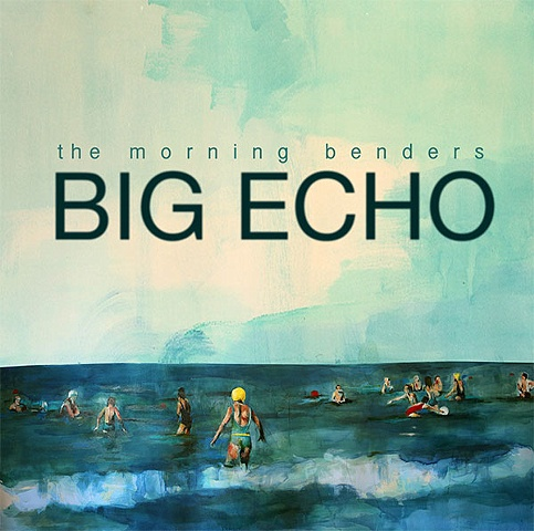 The Morning Benders, BIG ECHO