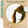Dangerous Friendship (Cover)