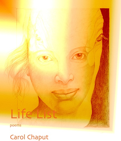 Life List, a chapbook of poems