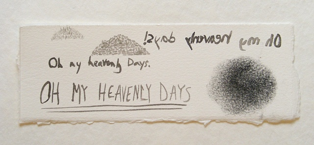 """oh my heavenly days"""