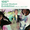 106th Annual Student Exibition and MFA Thesis Exibition