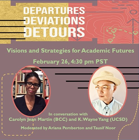 "Departures, Deviations, Detours series |""Visions and Strategies for Academic Futures"" 