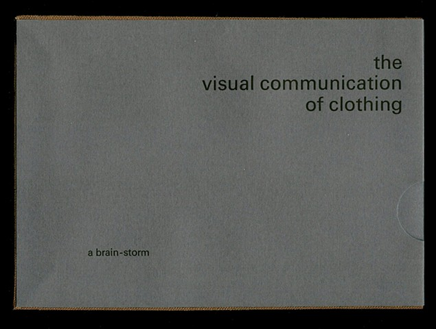The Visual Communication of Clothing: A Brain-storm