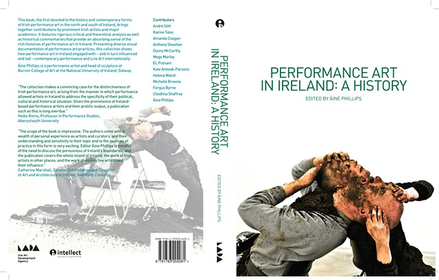 *Performance Art in Ireland: A History* Edited by Áine Phillips