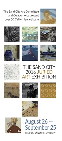 The Sand City 2016 Juried Art Exhibition @ The Independent