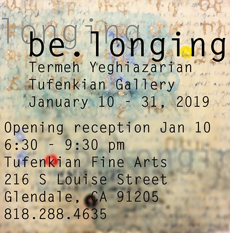 be.longing - a solo show at Tufenkian Fine Arts