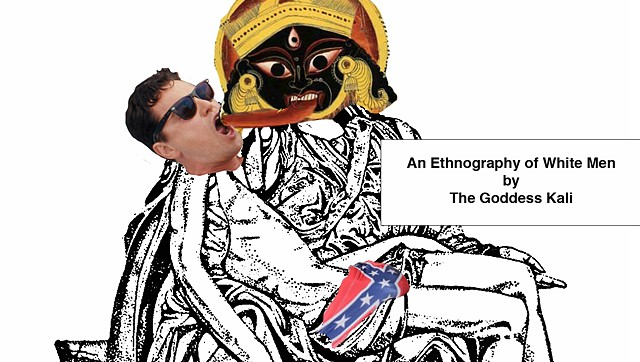 An Ethnography of White Men by the Goddess Kali