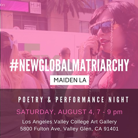 #NEWGLOBALMATRIARCHY at LAVC
