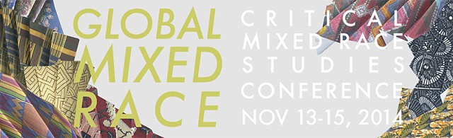 CRITICAL MIXED RACE STUDIES CONFERENCE