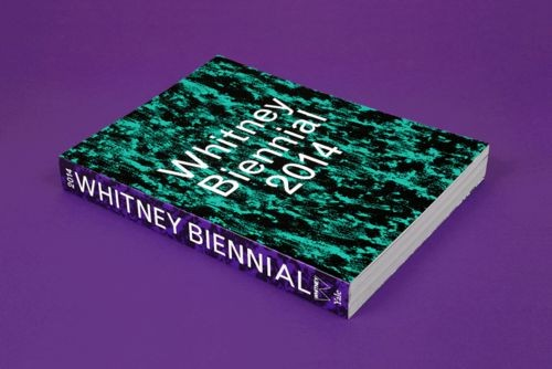 CONVERSANT IN CATALOGUE FOR THE 2014 WHITNEY BIENNIAL