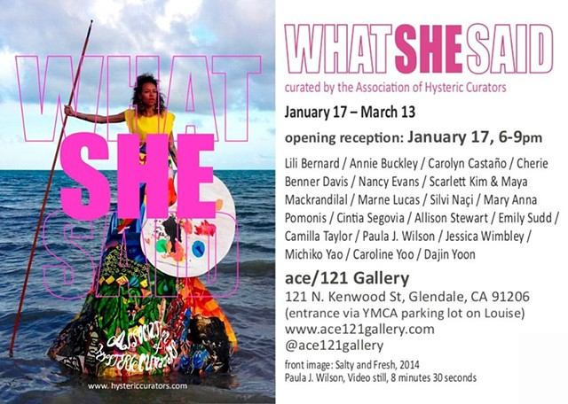 What She Said at ace/121 Gallery