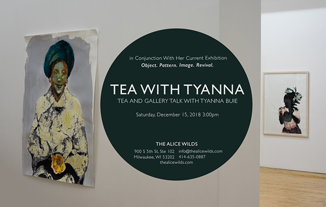 Tea With Tyanna: Tea and Gallery talk