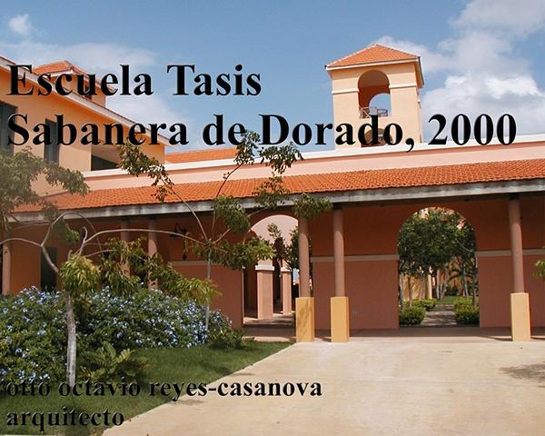 Escuela Tasis, Sabanera de Dorado, 2000