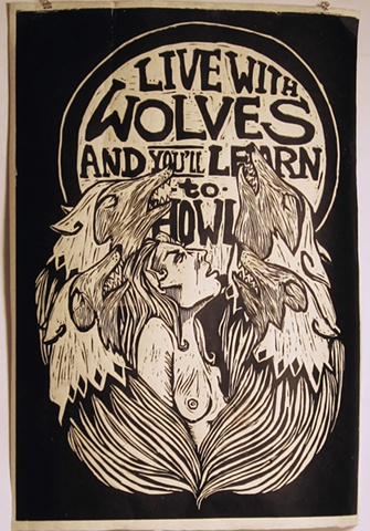"""Live with Wolves and You'll Learn to Howl"" is a woodblock illustration of a proverb"