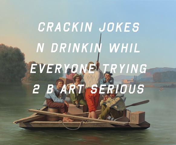 Lighter Relieving A Steamboat Aground: Cracking Jokes And Drinking While Everyone's Trying To Be Art Serious
