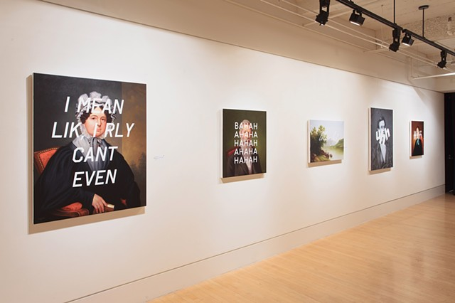 "Installation View ""Everything Is Hilarious And Nothing Is Real"""