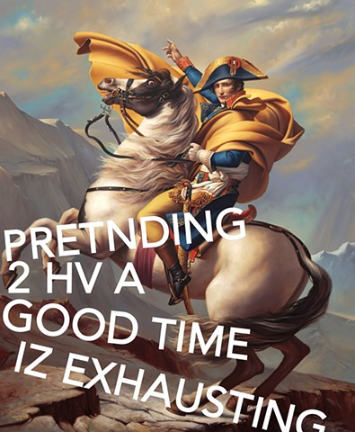 Napoleon Crossing The Alps: Pretending To Have A Good Time Is Exhausting