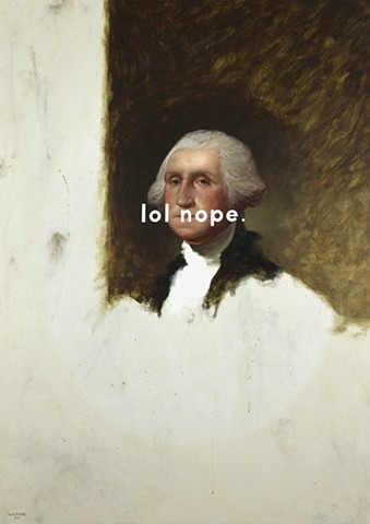 George Washington (The Athenaeum Portrait): Laughing Out Loud Nope.