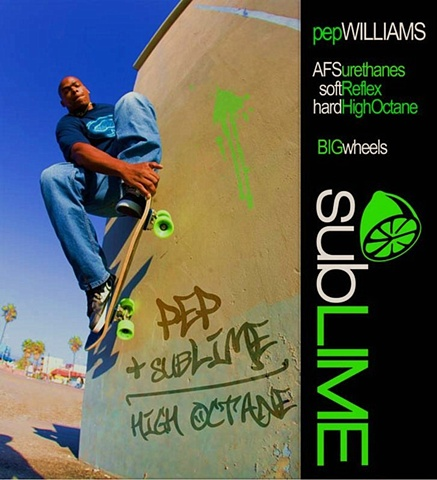 Pep Williams skating in a subLIME wheels ad.