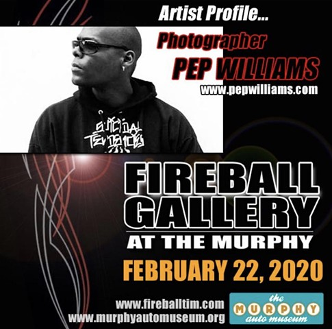 Pep Williams Shocased the the Fireball Gallery at The Murphy Automotive Museum.
