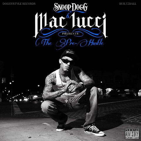 "Mac Lucci ""The Pre Hustle"""