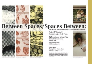 Aug. 27–Oct. 3: Between Spaces/Spaces Between: Print Portfolios by Minneapolis College of Art and Design MFA Candidates, 2007–2008 / Moline & Lower Level Galleries