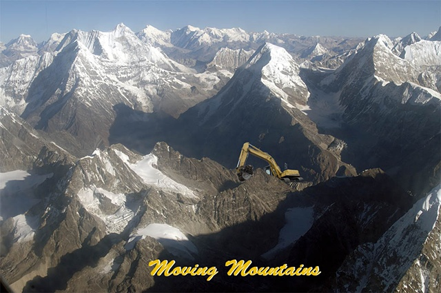 Moving mountains, Himalayas, Back hoe