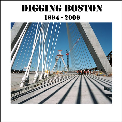 DIGGING BOSTON 1994 - 2006