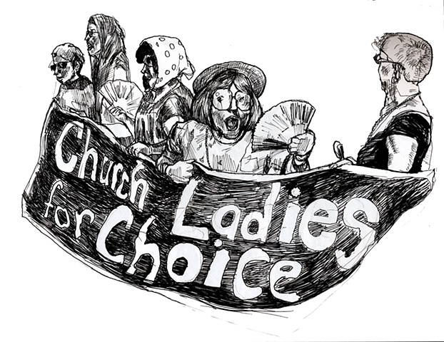 Church Ladies For Choice!