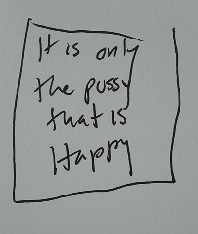 Text art, word art, opposites, negative feelings, feeling feelings, lack, queer art, Pussy, Comedy, lacan