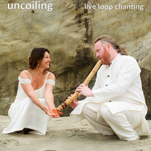 Uncoiling (Live Loop Chanting)