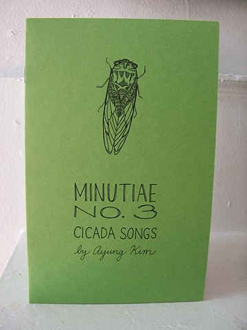 "Minutiae No. 3 ""Cicada Songs"" Zine by Aijung Kim www.sprouthead.etsy.com"